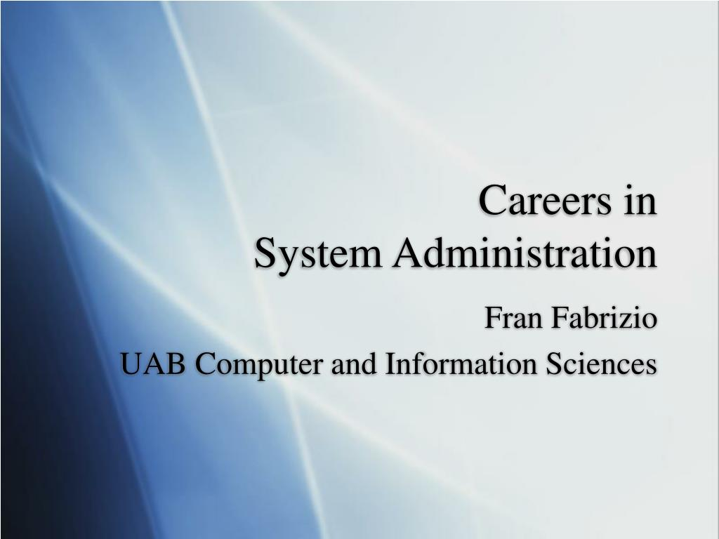careers in system administration l.
