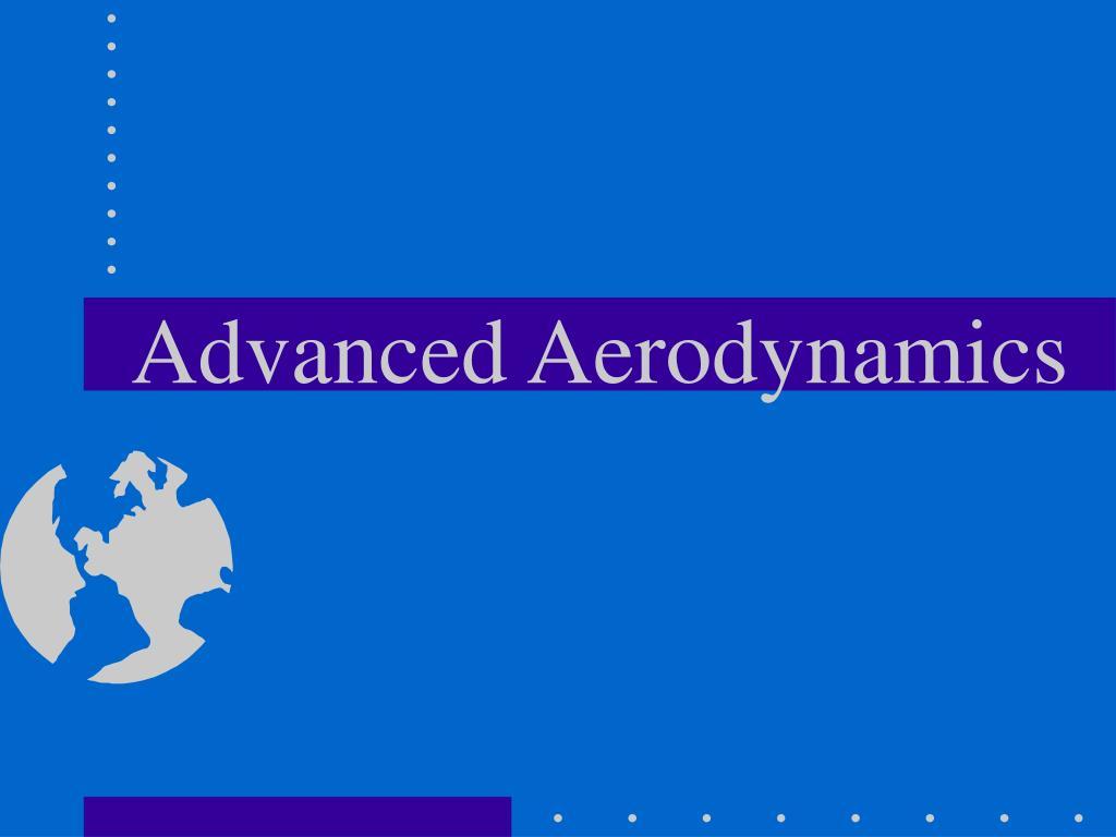 advanced aerodynamics l.