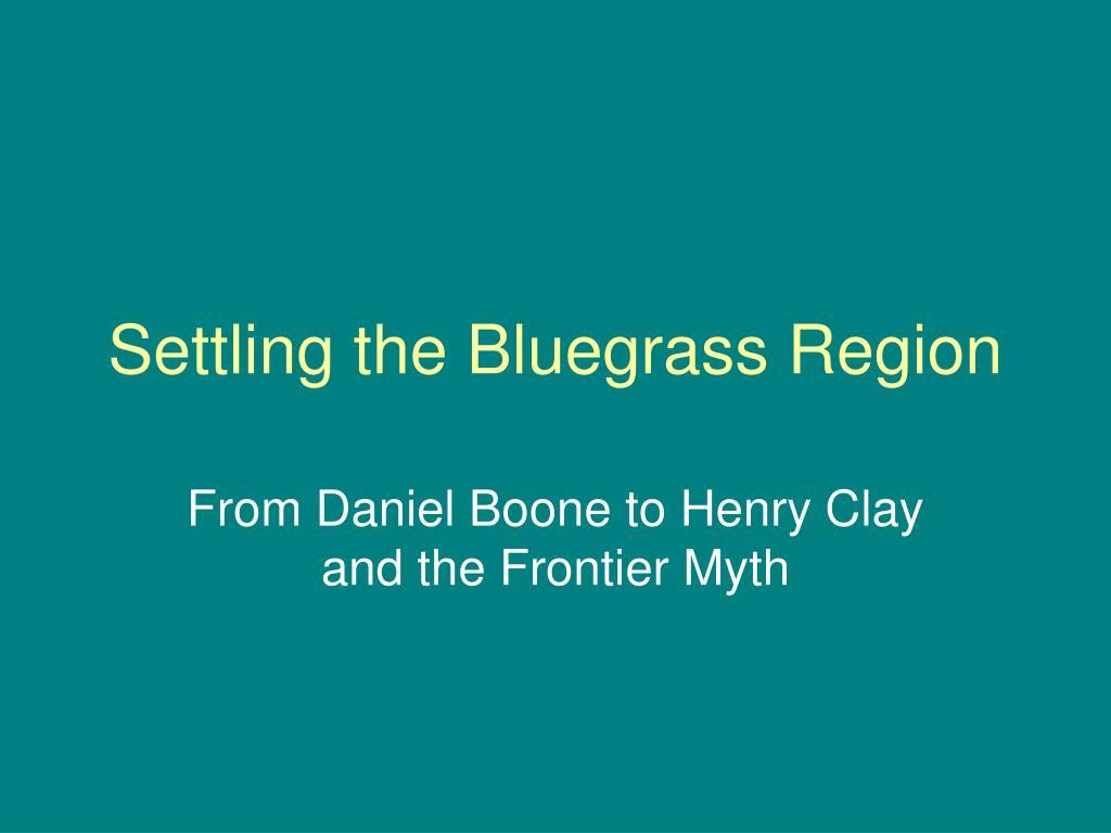 settling the bluegrass region l.