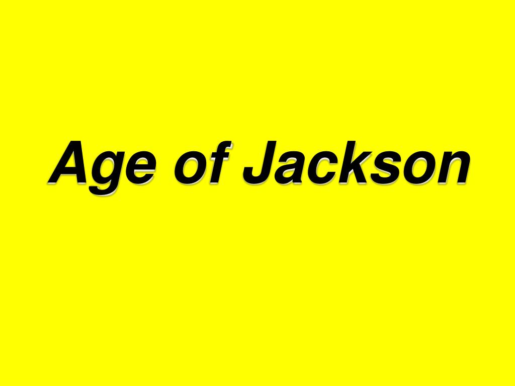 age of jackson l.