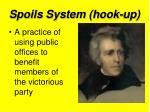 spoils system hook up