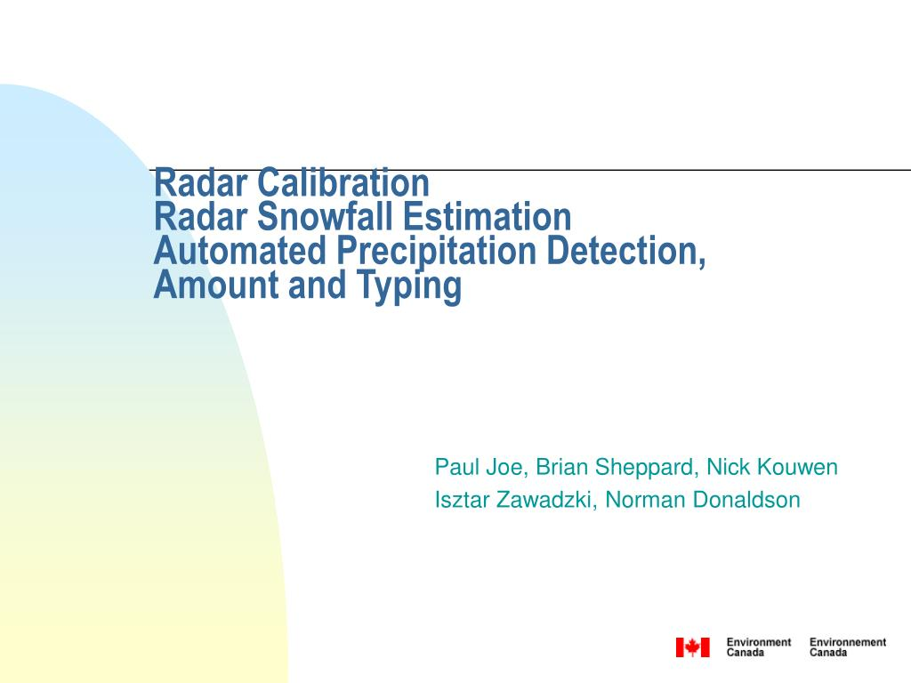 radar calibration radar snowfall estimation automated precipitation detection amount and typing l.