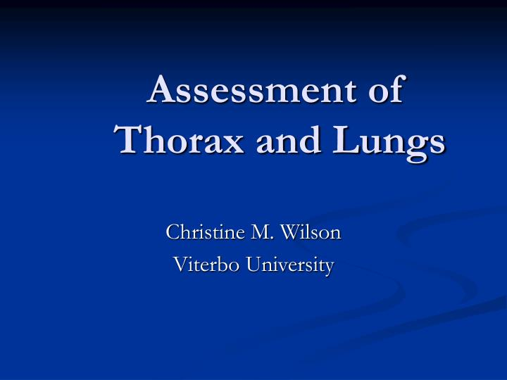 assessment of thorax and lungs n.