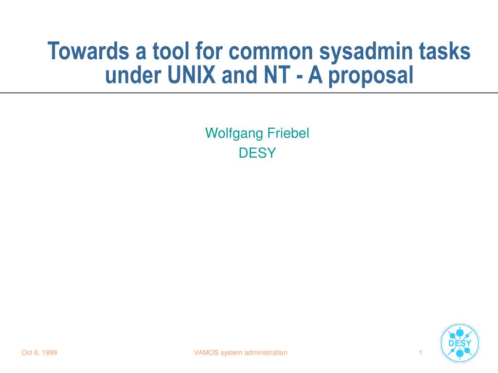 towards a tool for common sysadmin tasks under unix and nt a proposal l.