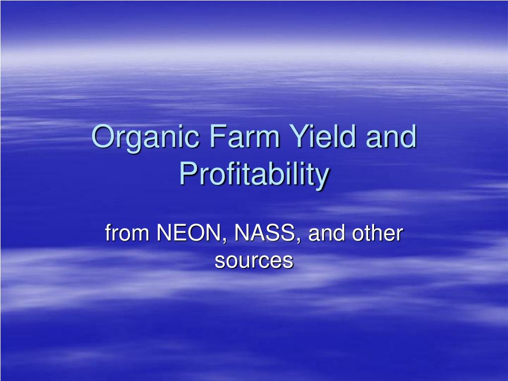 organic farm yield and profitability l.