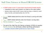 stall time fairness in shared dram systems