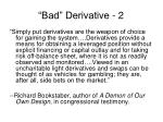 bad derivative 2