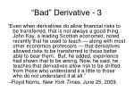 bad derivative 3