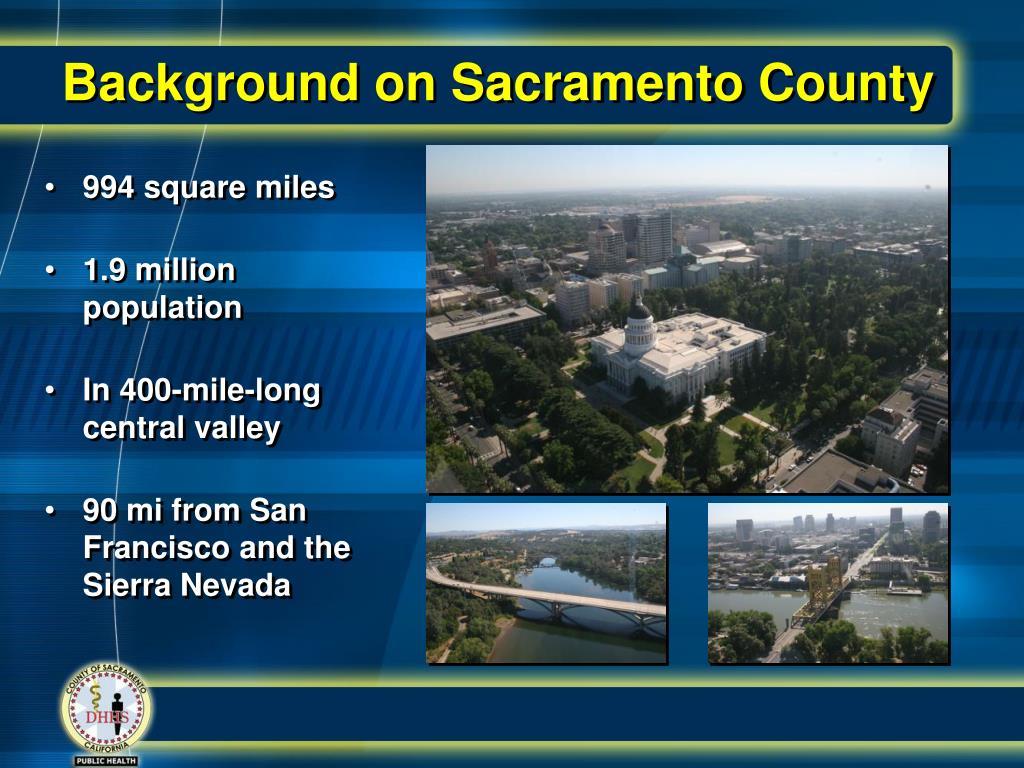 Background on Sacramento County