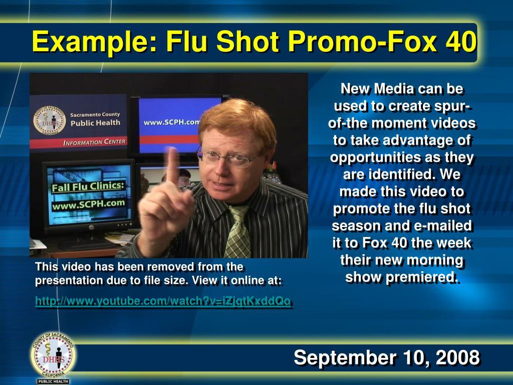 Example: Flu Shot Promo-Fox 40