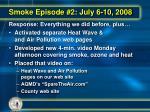 smoke episode 2 july 6 10 200823