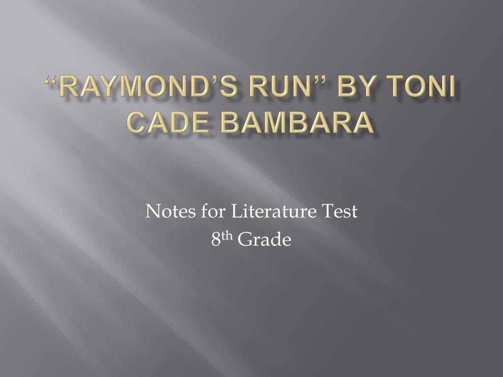 raymond s run by toni cade bambara l.
