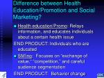 difference between health education promotion and social marketing