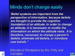 minds don t change easily