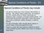 special conditions of parole dv