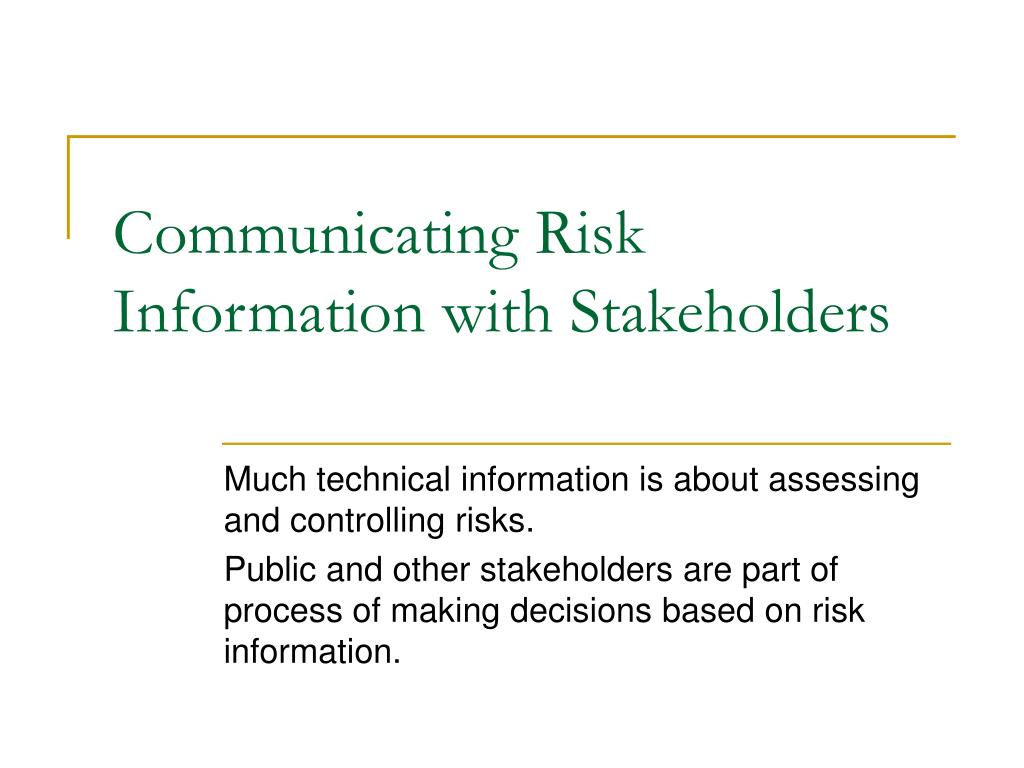 communicating risk information with stakeholders l.