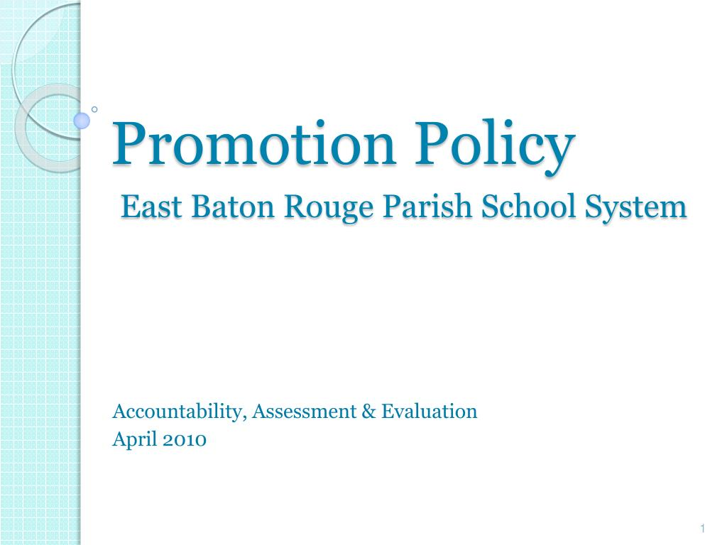 promotion policy east baton rouge parish school system l.