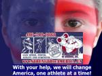 with your help we will change america one athlete at a time