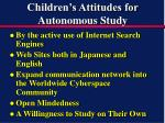 children s attitudes for autonomous study