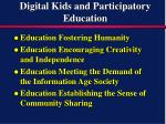 digital kids and participatory education
