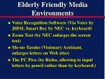 elderly friendly media environments
