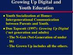 growing up digital and youth education