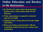 online education and burden to the instructors