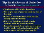 tips for the success of senior net by seniornet http www seniornet org
