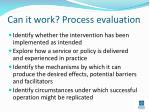 can it work process evaluation
