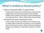 what is evidence based policy