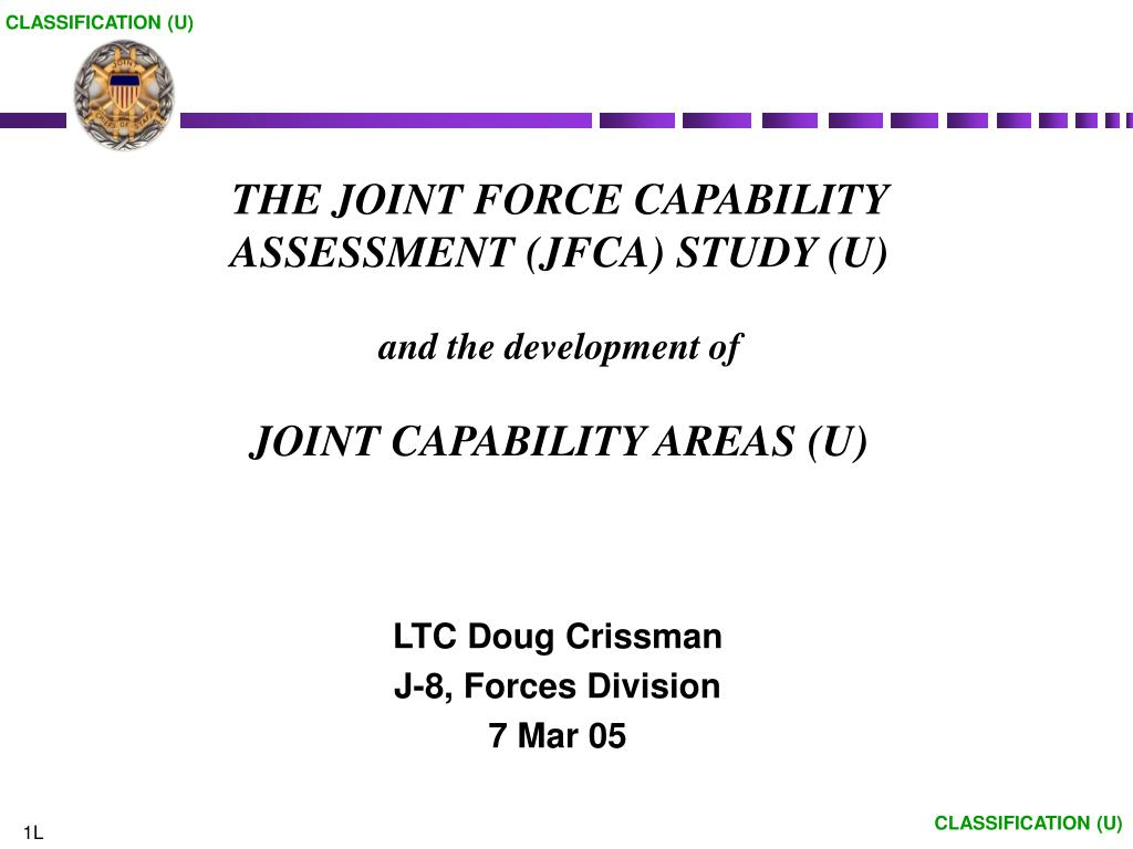 the joint force capability assessment jfca study u and the development of joint capability areas u l.