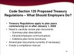 code section 125 proposed treasury regulations what should employers do