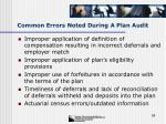 common errors noted during a plan audit