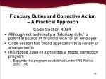 fiduciary duties and corrective action a practical approach85