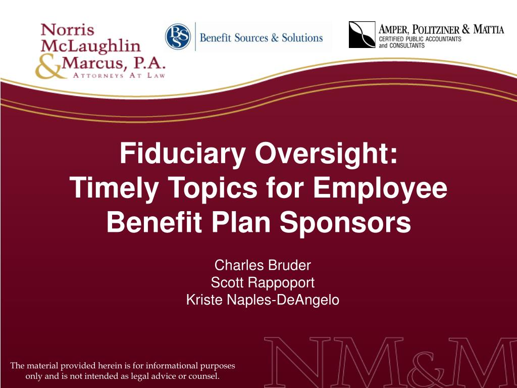 fiduciary oversight timely topics for employee benefit plan sponsors l.