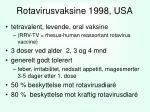rotavirusvaksine 1998 usa