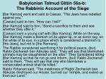 babylonian talmud gittin 56a b the rabbinic account of the siege