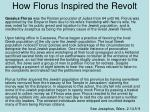 how florus inspired the revolt
