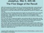 josephus war ii 405 48 the first stage of the revolt