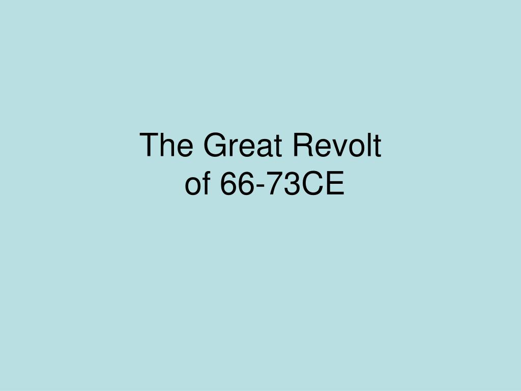 the great revolt of 66 73ce l.