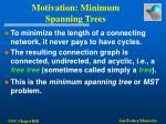 motivation minimum spanning trees
