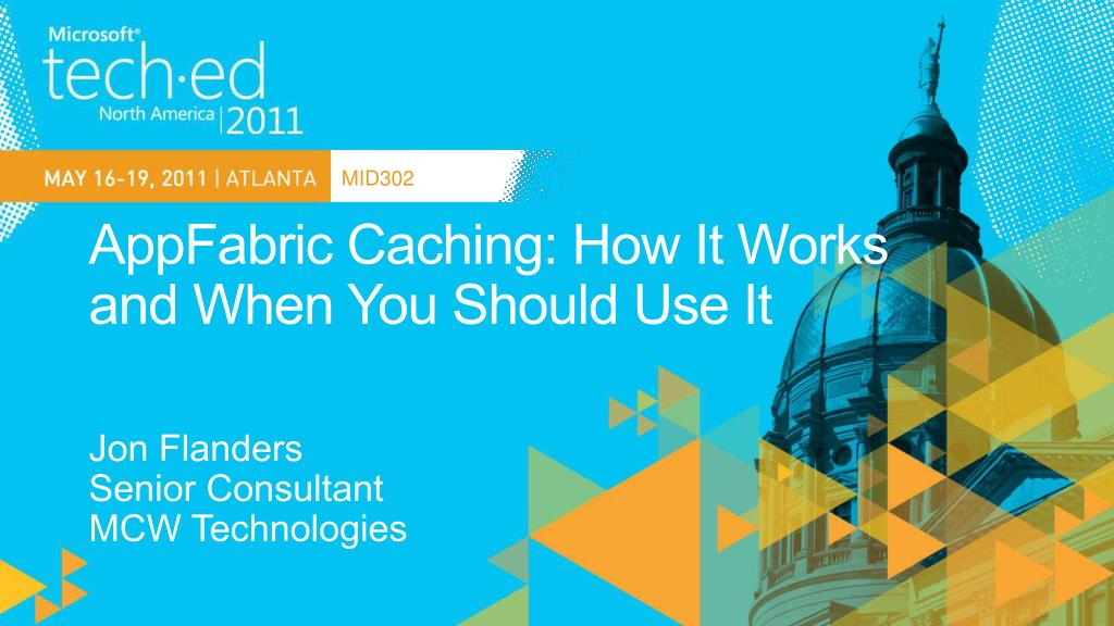 appfabric caching how it works and when you should use it l.