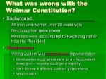 what was wrong with the weimar constitution