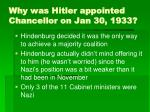 why was hitler appointed chancellor on jan 30 1933
