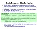 crude rates and standardisation