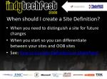 when should i create a site definition