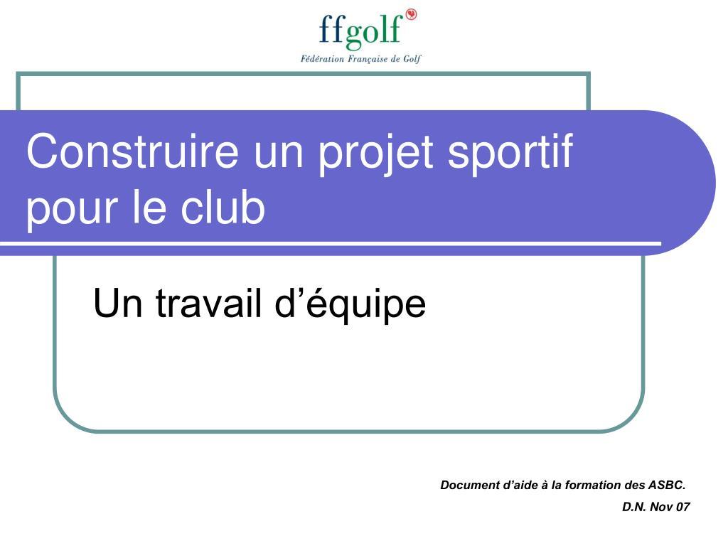construire un projet sportif pour le club l.