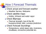 how i forecast thermals