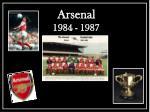 arsenal 1984 1987