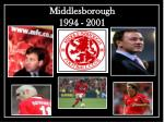middlesborough 1994 2001